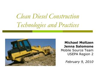 Clean Diesel Construction Technologies and Practices