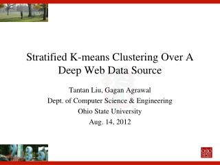 Stratified K-means Clustering Over A Deep Web Data Source