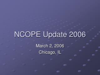 NCOPE Update 2006