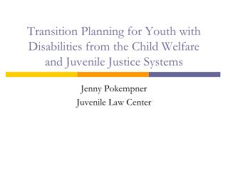 Jenny Pokempner Juvenile Law Center