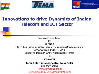 Innovations to driveDynamicsof Indian  Telecom and ICT Sector