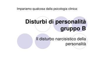 Disturbi di personalit� gruppo B