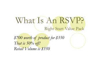 What Is An RSVP Right Start Value Pack