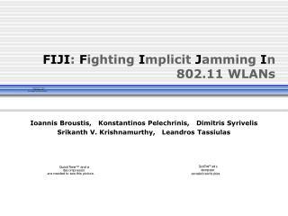 FIJI :  F ighting  I mplicit  J amming  I n  802.11 WLANs