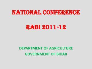 NATIONAL CONFERENCE RABI 2011-12