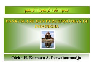 BANK ISLAMI DAN PEREKONOMIAN DI INDONESIA