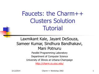 Faucets: the Charm Clusters Solution Tutorial