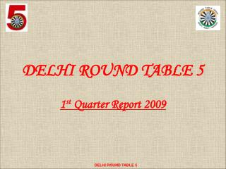 DELHI ROUND TABLE 5
