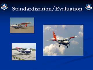 Standardization/Evaluation