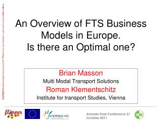 An Overview of FTS Business Models in Europe.   Is there an Optimal one?