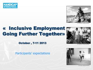 «   Inclusive Employment Going Further Together »