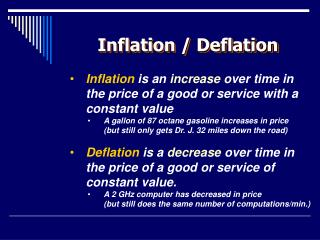 Inflation / Deflation