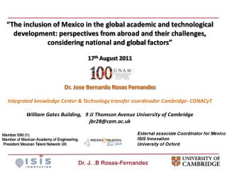 External associate Coordinator for Mexico ISIS Innovation University of Oxford