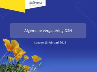 Algemene vergadering DSH