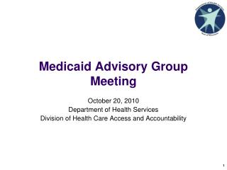 Medicaid Advisory Group Meeting