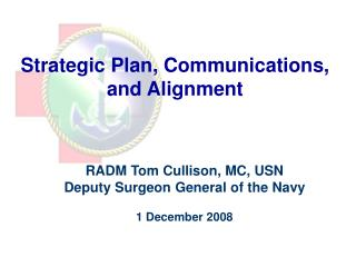 Strategic Plan, Communications, and Alignment