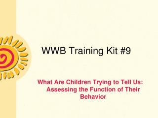WWB Training Kit 9
