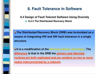 8 . Fault Tolerance  in Software