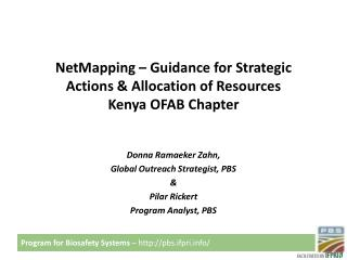 NetMapping – Guidance for Strategic  Actions & Allocation of Resources Kenya OFAB Chapter