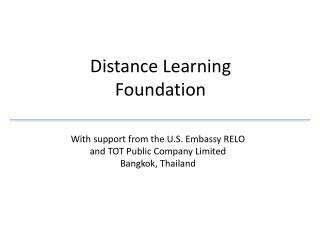 Distance Learning  Foundation