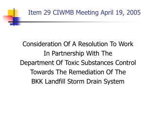Item 29 CIWMB Meeting April 19, 2005