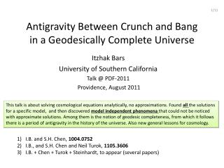 Antigravity Between Crunch and Bang  in a  Geodesically  Complete Universe