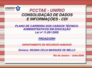 PCCTAE - UNIRIO CONSOLIDAÇÃO DE DADOS  E INFORMAÇÕES - CDI