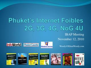 Phuket's  Internet Foibles 2G, 3G, 4G,  NoG  4U