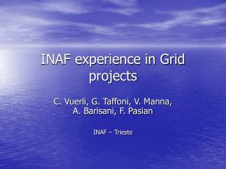 INAF experience in Grid projects