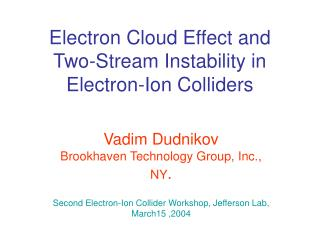 Electron Cloud Effect and Two-Stream Instability in Electron-Ion Colliders