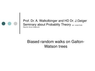 Biased random walks on Galton-Watson trees