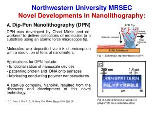 Northwestern University MRSEC Novel Developments in Nanolithography: