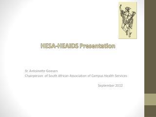 HESA-HEAIDS Presentation Sr. Antoinette Goosen