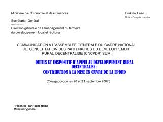 OUTILS ET DISPOSITIF D'APPUI AU DEVELOPPEMENT RURAL DECENTRALISE: