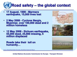 Road safety – the global context