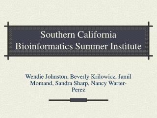 Southern California Bioinformatics Summer Institute