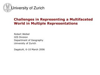 Challenges in Representing a Multifaceted World in Multiple Representations