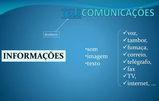 TELE COMUNICAÇÕES