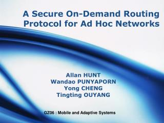 A Secure On-Demand Routing Protocol for Ad Hoc Networks