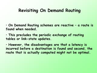 Revisiting On Demand Routing