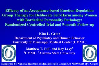Deliberate Self-harm (DSH) in BPD Clinically-important behavior common among patients with BPD