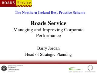 Roads Service Managing and Improving Corporate Performance