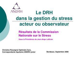 Le DRH  dans la gestion du stress  acteur ou observateur
