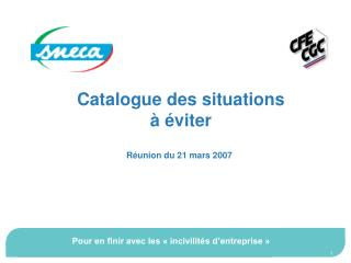Catalogue des situations  à éviter