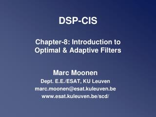 DSP-CIS Chapter- 8 : Introduction to Optimal & Adaptive Filters