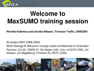 Welcome to  MaxSUMO training session