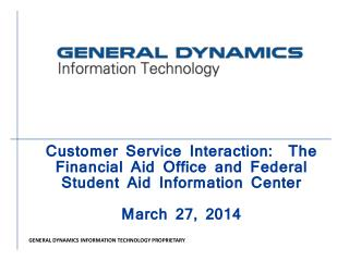 Customer Service Interaction:  The Financial Aid Office and Federal Student Aid Information Center