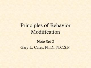 Principles of Behavior Modification