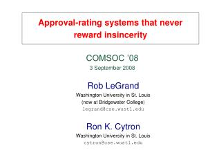 Approval-rating systems that never reward insincerity