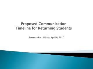 Proposed Communication Timeline for Returning Students